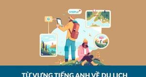 Từ vựng tiếng Anh về du lịch