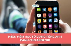 Phần mềm học tiếng Anh cho Android