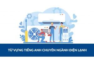 tiếng Anh chuyên ngành điện lạnh