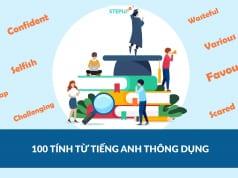 100 tính từ tiếng Anh thông dụng