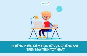 phần mềm học từ vựng tiếng Anh trên máy tính
