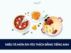miêu tả món ăn yêu thích bằng tiếng Anh